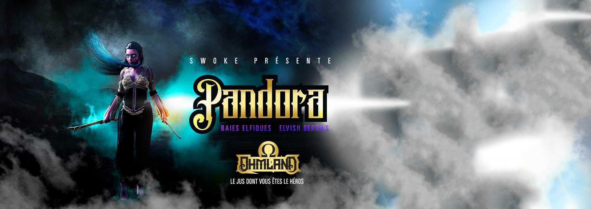Pandora - Swoke - Le vapoteur-discount
